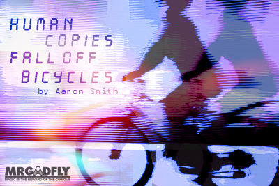 Human Copies Fall Off Bicycles